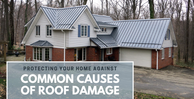 Protecting Your Home Against Common Causes of Roof Damage